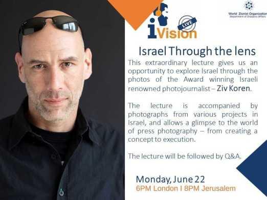 MONDAY Israel through the lens